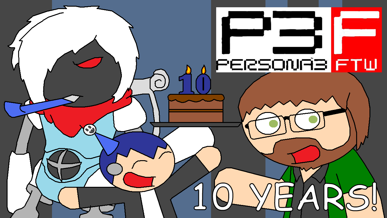 10 Years of Persona 3 FTW